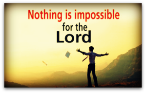 Nothing-is-Impossible-For-The-Lord